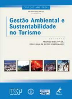 Gestão Ambiental e Sustentabilidade no Turismo