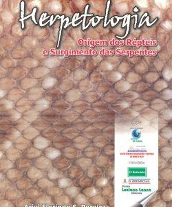 HERPETOLOGIA: A ORIGEM DOS RÉPTEIS E SURGIMENTO DAS SERPENTES