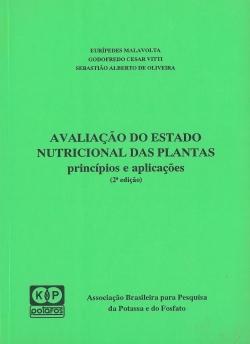 Avaliação do Estado Nutricional das Plantas - Princípios e Aplicações 2ª Edição