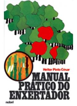 MANUAL PRÁTICO DO ENXERTADOR