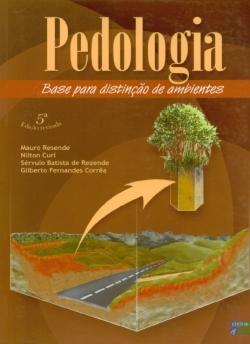 Pedologia - Base para Distinção de Ambientes - 5ª Edição