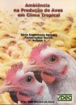 AMBIÊNCIA NA PRODUÇÃO DE AVES EM CLIMA TROPICAL - VOL.II