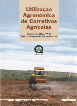 UTILIZAÇÃO AGRONÔMICA DE CORRETIVOS AGRÍCOLAS