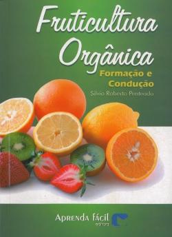 Fruticultura Orgânica - Formação e Condução