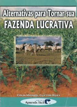 Alternativas para Tornar sua Fazenda Lucrativa