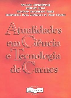ATUALIDADES EM CIÊNCIA E TECNOLOGIA DE CARNES