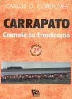 Carrapato Controle ou Erradicação 2ª Edição Revisada e Ampliada
