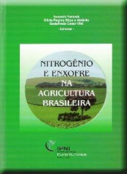 Nitrogênio e Enxofre na Agricultura Brasileira