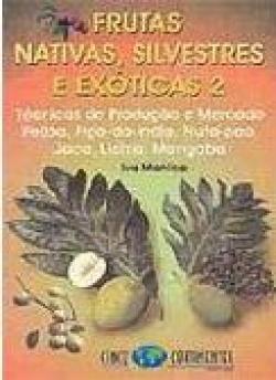 FRUTAS NATIVAS, SILVESTRES E EXÓTICAS 2