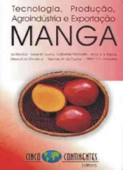 Manga: Tecnologia, Produção, Agroindústria e Exportação