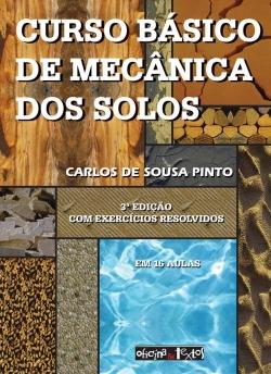 CURSO BÁSICO DE MECÂNICA DOS SOLOS 3ª Edição