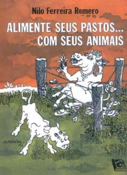 ALIMENTE SEUS PASTOS COM SEUS ANIMAIS
