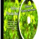 CD - Cultivo de Plantas Medicinais 1ª Edição 2012