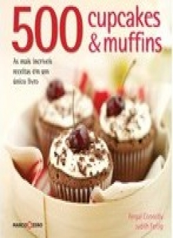500 Cupcakes e Muffins