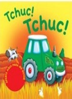 Tchuc! Tchuc! - Aperte Aqui