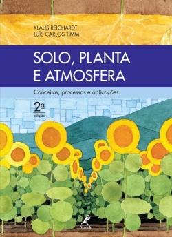Solo, Planta e Atmosfera - Conceitos, Processos e Aplicações 2ª Edição