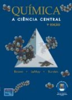 Química - A Ciência Central 9ª Edição