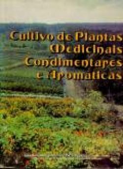 Cultivo de Plantas Medicinais, Condimentares e Aromáticas
