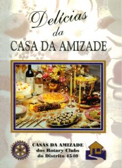 DELÍCIAS DA CASA DA AMIZADE - VOL. 2