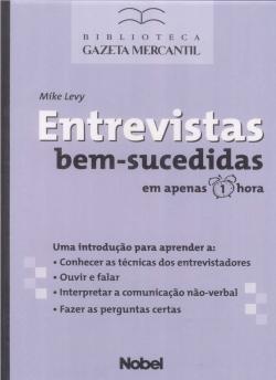 ENTREVISTAS BEM-SUCEDIDAS EM APENAS UMA HORA