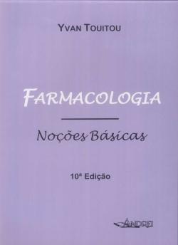 FARMACOLOGIA - NOÇÕES BÁSICAS 10ª Edição