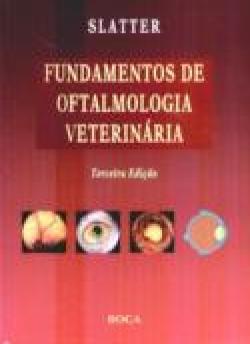 FUNDAMENTOS DE OFTALMOLOGIA VETERINÁRIA 3ª EDIÇÃO
