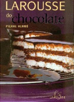 LAROUSSE DO CHOCOLATE