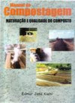 MANUAL DE COMPOSTAGEM - MATURAÇÃO E QUALIDADE DO COMPOSTO