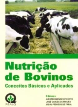 NUTRIÇÃO DE BOVINOS: CONCEITOS BÁSICOS E APLICADOS