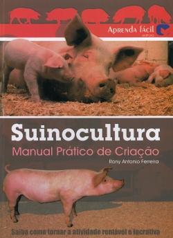 Suinocultura: Manual Prático de Criação