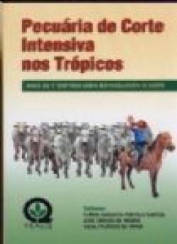 PECUÁRIA DE CORTE INTENSIVA NOS TRÓPICOS