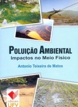 POLUIÇÃO AMBIENTAL IMPACTOS NO MEIO FÍSICO