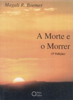 A MORTE E O MORRER