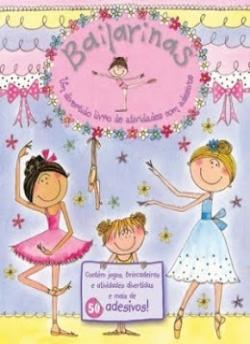 Bailarinas: Um Divertido Livro de Atividades e Adesivos
