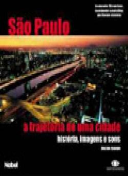 SÃO PAULO, A TRAJETÓRIA DE UMA CIDADE