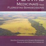 Plantas Medicinais nas Florestas Semideciduais