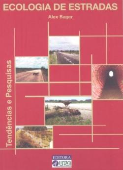 Ecologia de Estradas - Tendências e Pesquisas