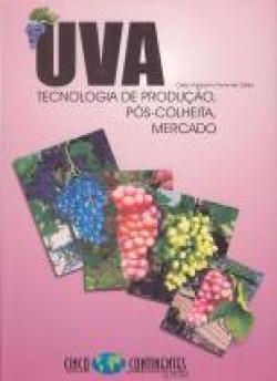 UVA: TECNOLOGIA DE PRODUÇÃO, PÓS-COLHEITA, MERCADO