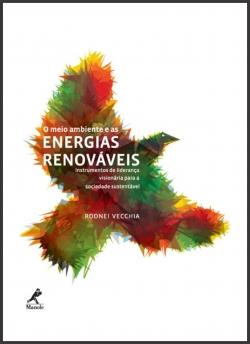 O Meio Ambiente e as Energias Renováveis