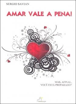 Amar Vale a Pena!