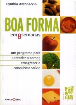 BOA FORMA EM 8 SEMANAS