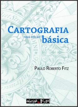 Cartografia Básica Nova Edição Reimpressão 2012