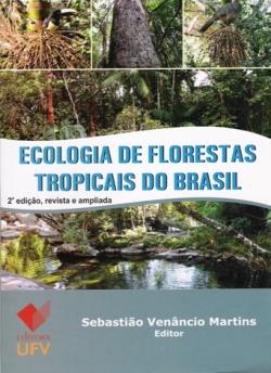 Ecologia de Florestas Tropicais do Brasil 2ª Edição