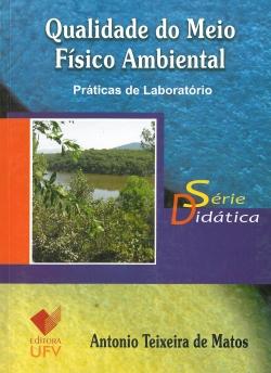 Qualidade do Meio Físico Ambiental: Práticas de Laboratório - Série Didática