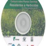 CD - Colóquio sobre Plantas Daninhas Resistentes a Herbicidas