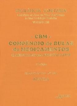 COMPÊNDIO DE BULAS DE MEDICAMENTOS, CLASSIFICADOS PELO PRINCÍPIO ATIVO - VIGILÂNCIA SANITÁRIA