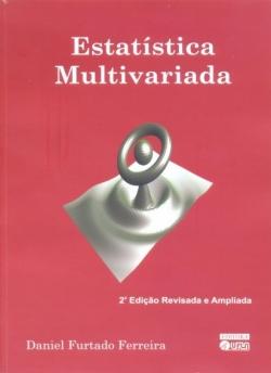 Estatística Multivariada - 2ª Edição Revisada e Ampliada