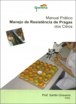 MANUAL PRÁTICO DE MANEJO DE RESISTÊNCIA DE PRAGAS DOS CITROS