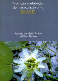 Nutrição e Adubação do Maracujazeiro no Brasil