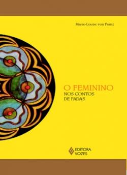 O FEMININO NOS CONTOS DE FADAS